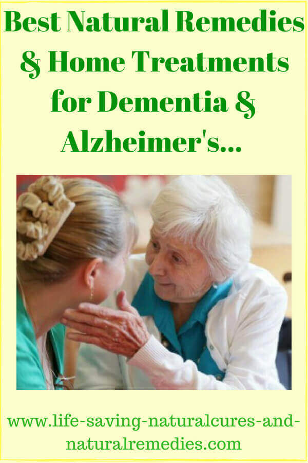 Wow 10 Proven Natural Remedies For Dementia Amp Alzheimers