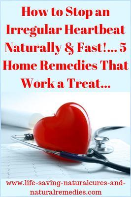 How to correct irregular heartbeat naturally